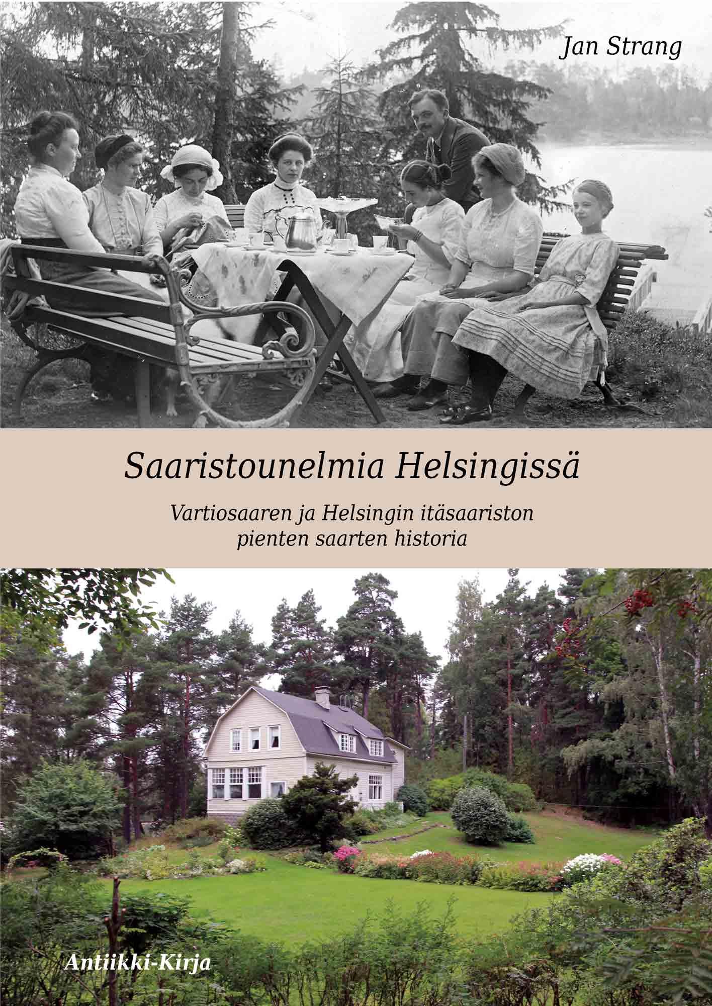 Saaristounelmia Helsingissä – Vartiosaaren ja Helsingin itäsaariston pienten saarten historia